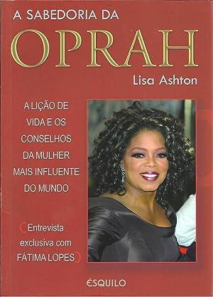 A SABEDORIA DA OPRAH: ASHTON, Lisa