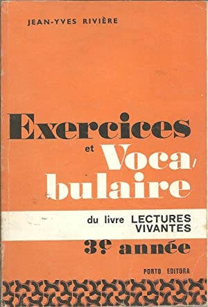 EXERCICES ET VOCABULAIRE DU LIVRE LECTURES VIVANTES: RIVIÈRE, Jean-Yves
