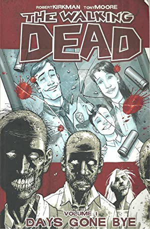 THE WALKING DEAD. Volume 1> DAYS GONE BYE