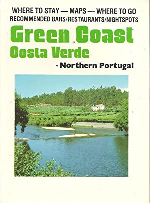GREEN COAST - COSTA VERDE: Northern Portugal