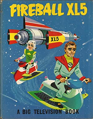 FIREBALL XL5: A Big Television Book