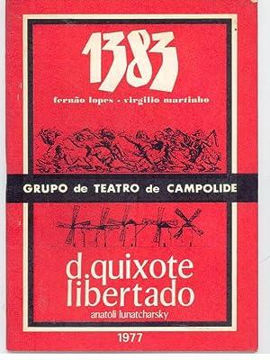 1383 FERNÃO LOPES - VIRGÍLIO MARTINHO - D. QUIXOTE LIBERTADO DE ANATOLI LUNATCHARSKY