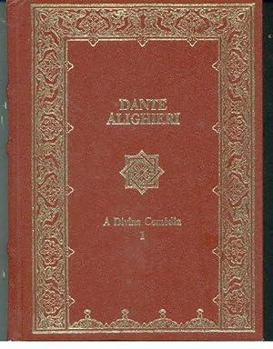 A DIVINA COMÉDIA: ALIGHIERI, Dante (1265-1321)