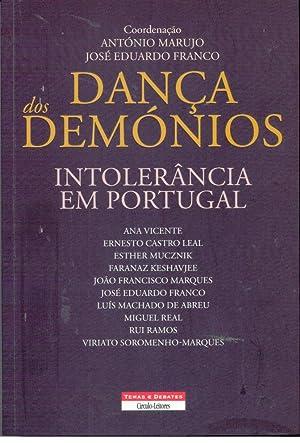 DANÇA DOS DEMÓNIOS Intolerância Em Portugal.
