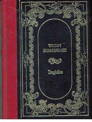 TRAGÉDIAS - HAMLET. O REI LEAR. ROMEU: SHAKESPEARE, William (1564