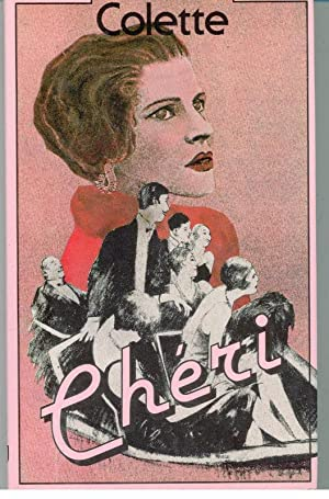 CHÉRI: COLETTE, Sidonie-Gabrielle (1873-1954)