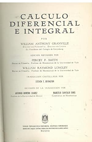 CALCULO DIFERENCIAL E INTEGRAL: GRANVILLE, William Anthony