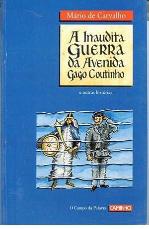 A INAUDITA GUERRA DA AVENIDA GAGO COUTINHO: CARVALHO, Mário de