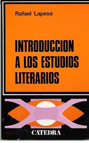 INTRODUCCION A LOS ESTUDIOS LITERARIOS: LAPESA, Rafael
