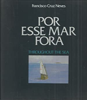 POR ESSE MAR FORA / THROUGHOUT THE SEA