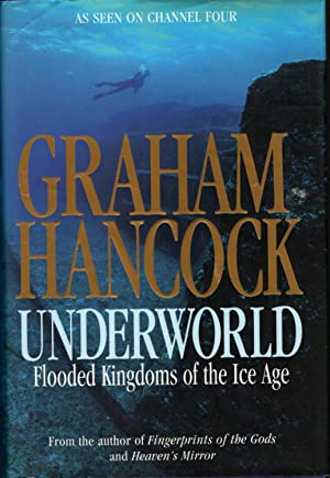 UNDERWORLD: Flooded Kingdoms of the Ice Age