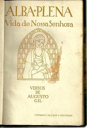 ALBA PLENA. Vida de Nossa Senhora: GIL, Augusto (1873-1929)