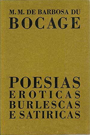 POESIAS ERÓTICAS BURLESCAS E SATÍRICAS: BOCAGE, Manuel Maria