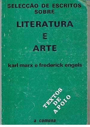 SELECÇÃO DE ESCRITOS SOBRE LITERATURA E ARTE: MARX & ENGELS,