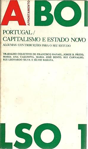 PORTUGAL / CAPITALISMO E ESTADO NOVO. Algumas: VVAA