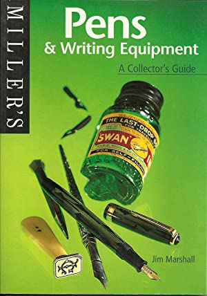PENS & WRITING EQUIPMENT. A Collector's Guide