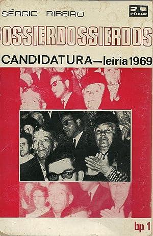 DOSSIER CANDIDATURA - LEIRIA 1969: RIBEIRO, Sérgio