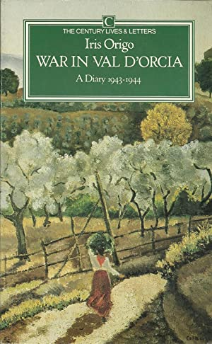 WAR IN VAL D'ORCIA: A Diary 1943-1944