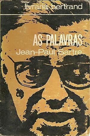 AS PALAVRAS: SARTRE, Jean-Paul