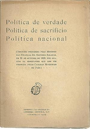 POLÍTICA DE VERDADE. POLÍTICA DE SACRIFÍCIO. POLÍTICA: SALAZAR, Oliveira