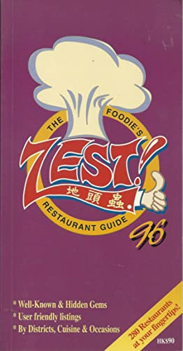 ZEST! The Foodie's Restaurant Guide 96