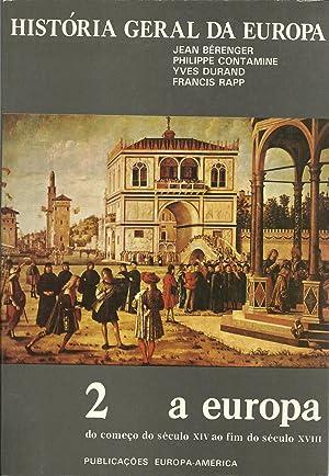 HISTÓRIA GERAL DA EUROPA - II: A: LIVET & MOUSNIER,