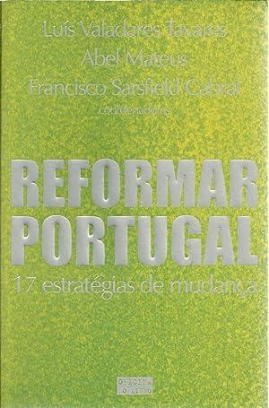 REFORMAR PORTUGAL: 17 Estratégias de mudança: TAVARES & MATEUS