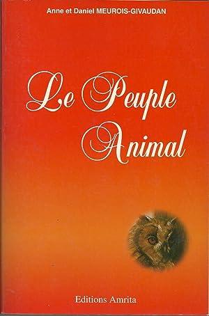LE PEUPLE ANIMAL: MEUROIS-GIVAUDAN, Anne et