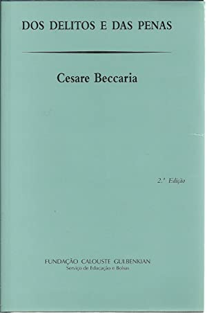 DOS DELITOS E DAS PENAS: BECCARIA, Cesare