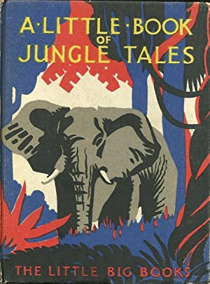 A LITTLE BOOK OF JUNGLE TALES