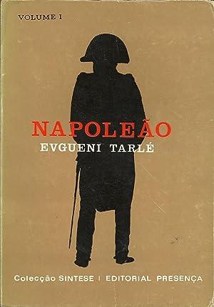 NAPOLEÃO. Volume I: TARLÉ, Evgueni
