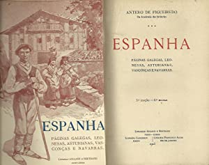 ESPANHA: Páginas Galegas, Leonesas, Asturianas, Vasconças e: FIGUEIREDO, Antero de