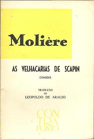 AS VELHACARIAS DE SCAPIN: MOLIÈRE