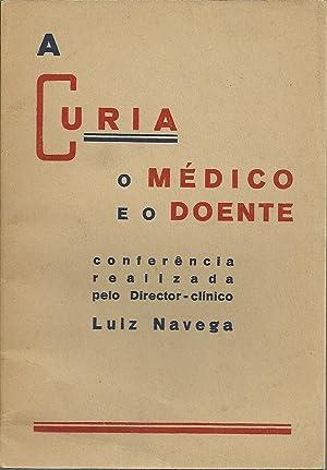 A CURIA O MÉDICO E O DOENTE: NAVEGA, Luiz