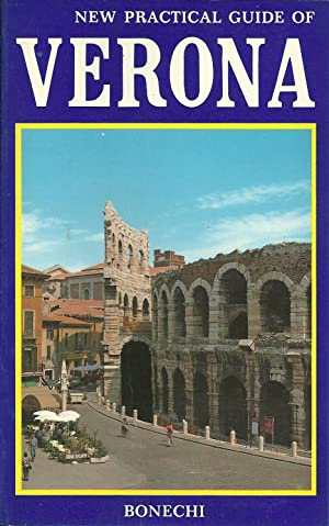 NEW PRATICAL GUIDE OF VERONA