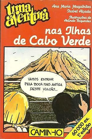 UMA AVENTURA NAS ILHAS DE CABO VERDE: MAGALHÃES & ALÇADA,