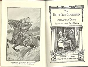 THE FORTY-FIVE GUARDSMEN: DUMAS, Alexandre (1824-1895)