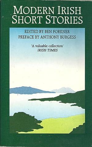 MODERN IRISH SHORT STORIES: FORKNER, Ben (Edited)
