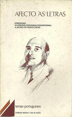 AFECTO ÀS LETRAS. Homenagem da Literatura Portuguesa: VV. AA