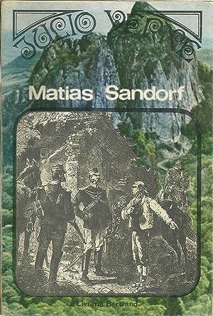 MATIAS SANDORF Vol I: O Pombo-Correio. O Cabo Matifou: VERNE, Julio (1828-1905)