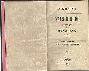 DEUS DISPÕE: DUMAS, Alexandre (1824-1895)
