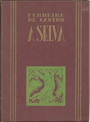 A SELVA: CASTRO, Ferreira de