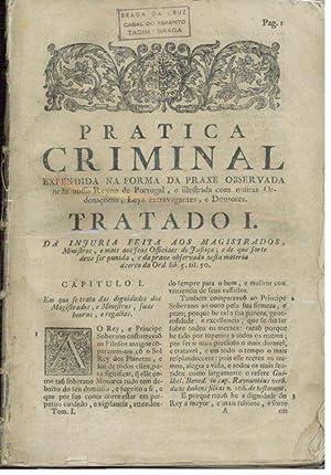 PRATICA CRIMINAL EXPENDIDA NA FORMA DA PRAXE: FERREIRA, Manoel Lopes