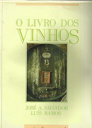O LIVRO DOS VINHOS: SALVADOR & RAMOS,