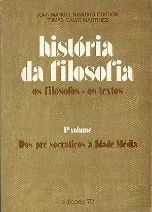 HISTÓRIA DA FILOSOFIA: Os Filósofos. Os Textos.: NAVARRO CORDON &