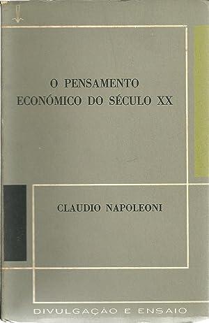 O PENSAMENTO ECONÓMICO DO SÉCULO XX: NAPOLEONI, Claudio