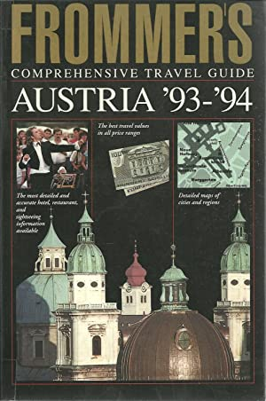 AUSTRIA 1993 - 1994. Frommer's Comprehensive Travel Guide