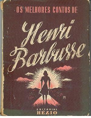OS MELHORES CONTOS DE: BARBUSE, Henri