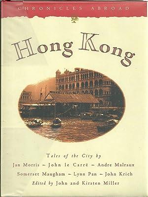 CHRONICLES ABROAD HONG KONG: MILLER, John &