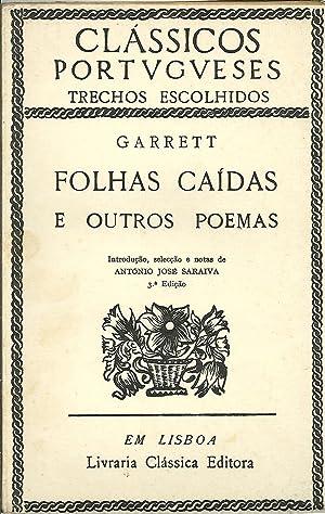 FOLHAS CAÍDAS E OUTROS POEMAS: GARRETT, Almeida (1799-1854)